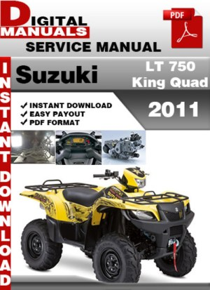 Suzuki LT 750 King Quad 2011 Factory Service Repair Manual