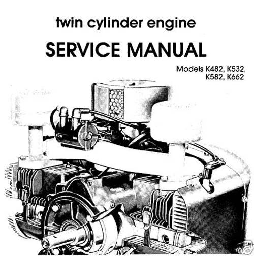 Kohler K482 K532 K582 K662 Twin Cylinder Engine Workshop