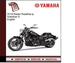 Yamaha XV19 Raider Roadliner & Stratoliner S Service
