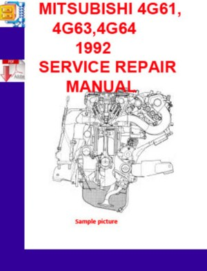 MITSUBISHI 4G61,4G63,4G64 1992 SERVICE REPAIR MANUAL