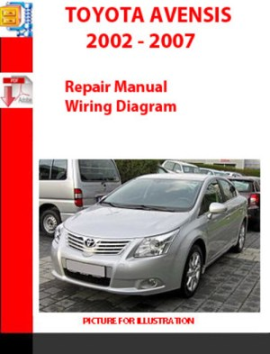 Pay for TOYOTA AVENSIS 2002  2007 REPAIR MANUAL, WIRING