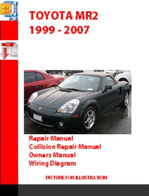 TOYOTA MR2 1999  2007 OWNERS, REPAIR, WIRING, COLLISION