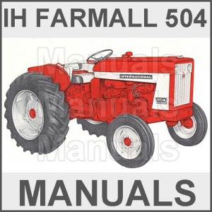Farmall IH International 504 Tractor Operators Owner