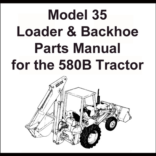 Case Model 35 Loader & Backhoe for the 580CK Series B