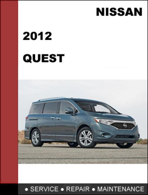 Nissan Quest 2012 Factory Workshop Service Repair Manual