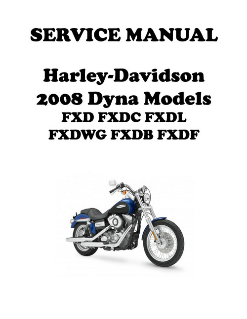 2008 Harley Davidson Dyna Models Repair Service Manu 99481