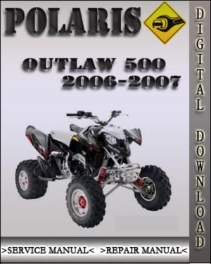 20062007 Polaris Outlaw 500 Factory Service Repair Manual