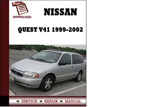 Nissan Quest V41 1999 2000 2001 2002 Service Manual Repair