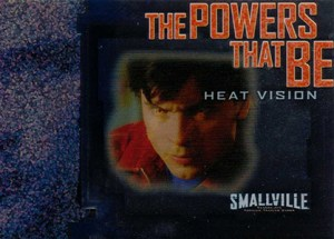 2008 Inkworks Smallville Season 6 The Powers That Be