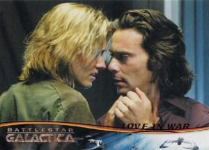 2008 Battlestar Galactica Season 3 Love in War