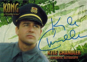 2005 King Kong Autographs Kyle Chandler