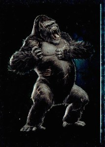 2005 King Kong Embossed Foil