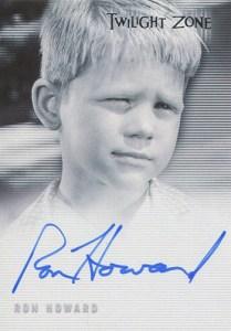 2005 Twilight Zone Series 4 Autographs A67 Ron Howard