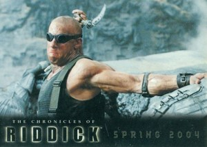 2004 Chronicles of Riddick Promo Card P1