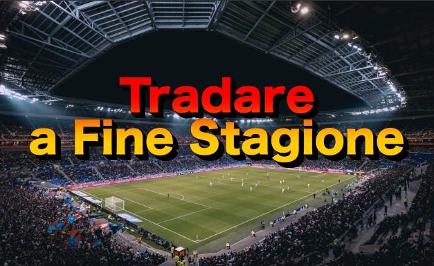 Tradare-fine-stagione Tradare a Fine Stagione