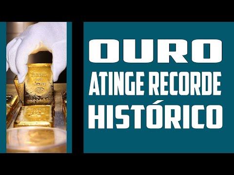 OURO ATINGE RECORDE HISTÓRICO