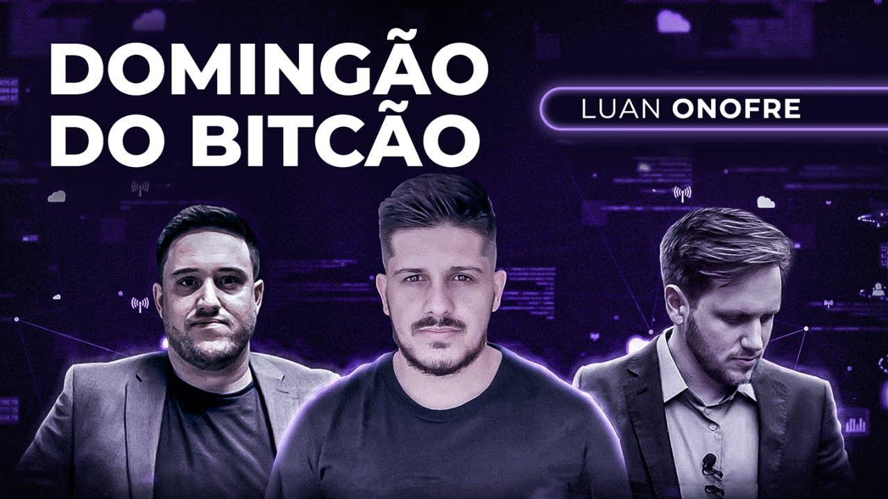 Como Lidar com Mercados em Lateralidade e Acumulações ft  Luan Onofre  DOMINGÃO DO BITCÃO #97