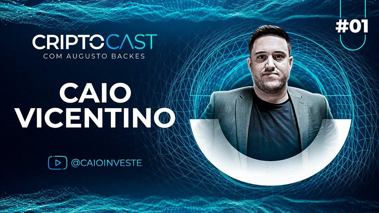 FUTURO DO DEFI com Caio Vicentino   CRIPTOCAST #1