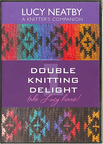 knitting dvd lucy neatby