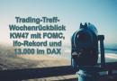 Trading-Treff-Wochenrückblick KW47