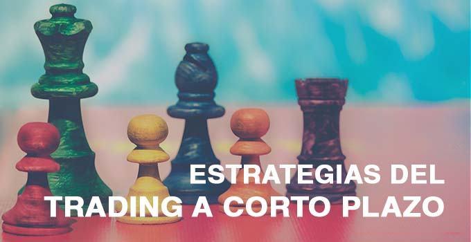 ESTRATEGIAS TRADING CORTO PLAZO