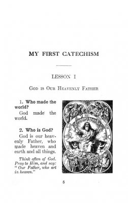 My First Catechism of Catholic Faith and Practice > First
