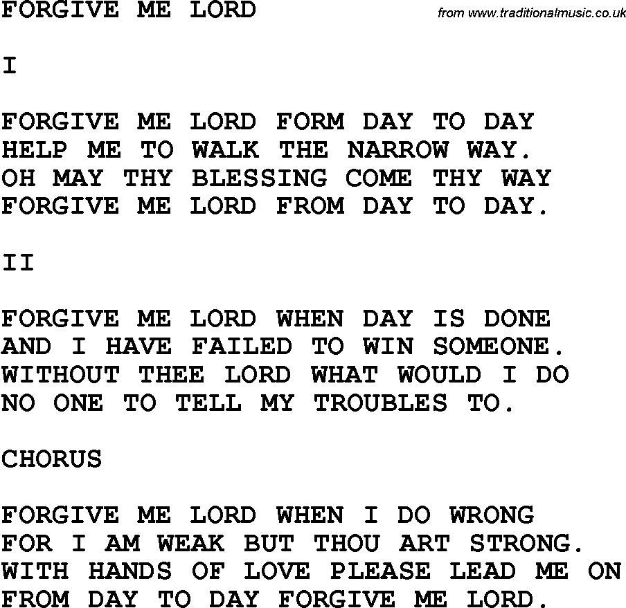 Country, Southern and Bluegrass Gospel Song Forgive Me