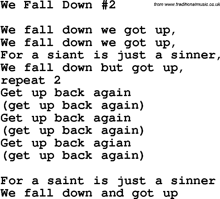 Country, Southern and Bluegrass Gospel Song We Fall Down 2
