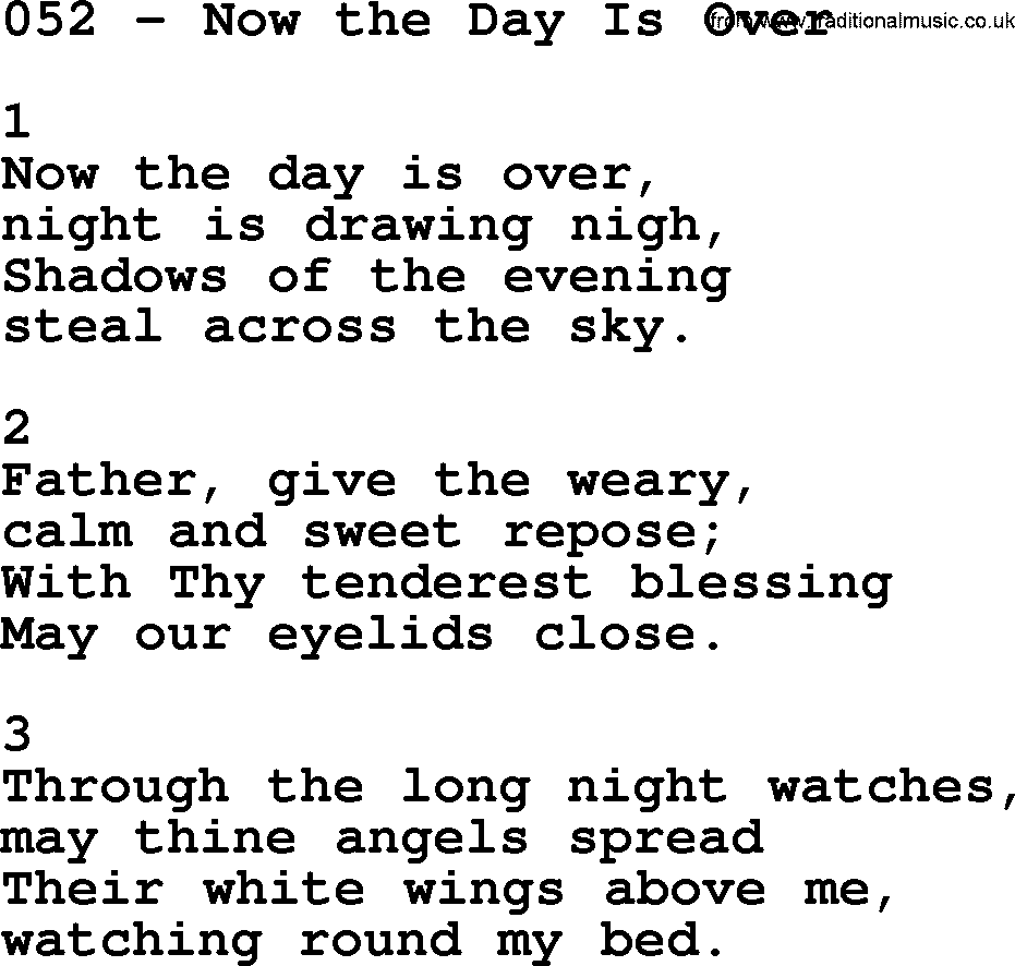 Adventist Hymnal, Song: 052-Now The Day Is Over, with
