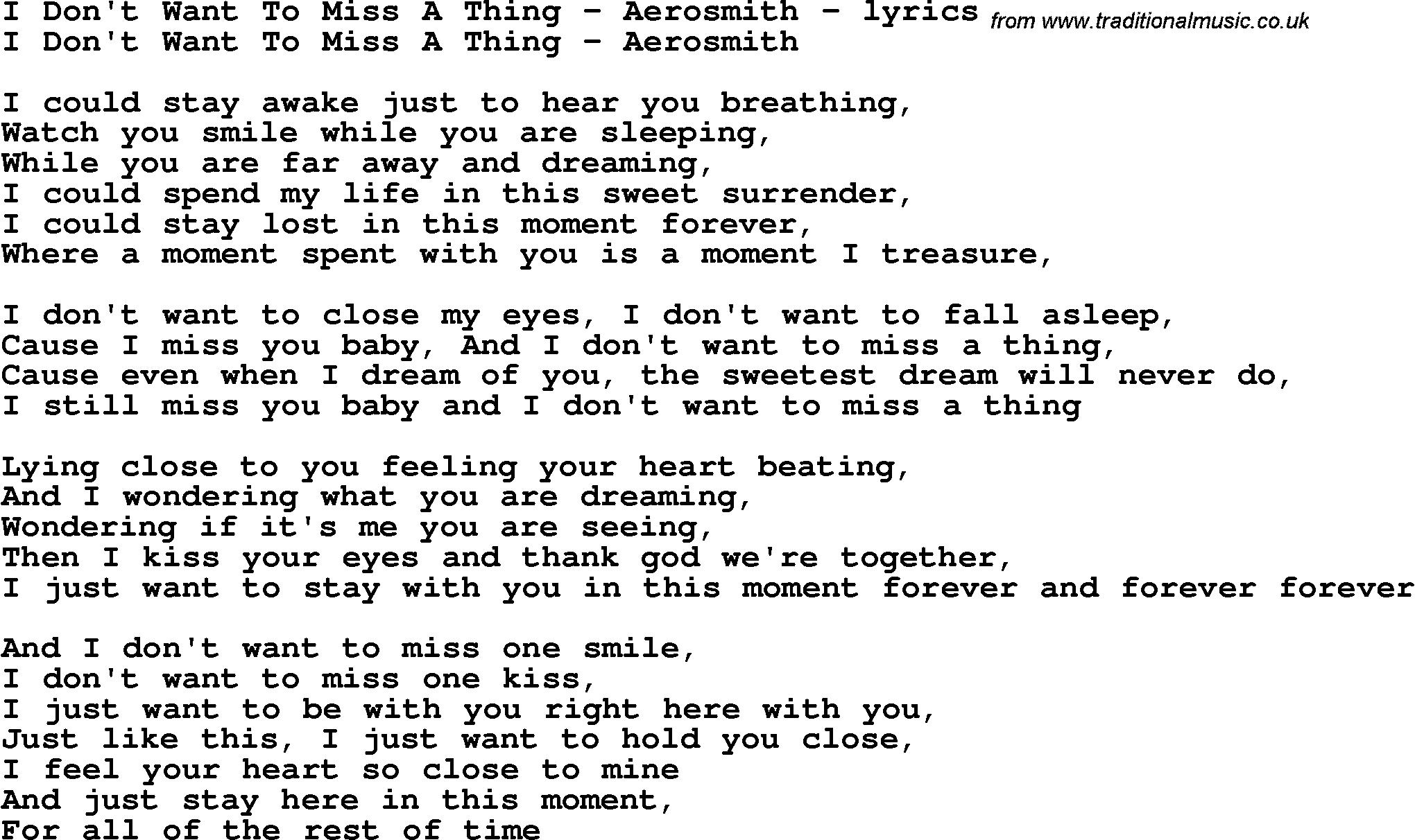 I Dont Wanna Miss A Thing Lyrics By Aerosmith I Could Stay Awake