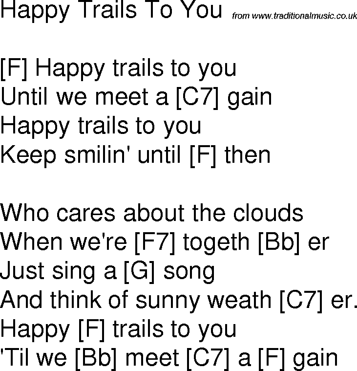 Old time song lyrics with guitar chords for Happy Trails