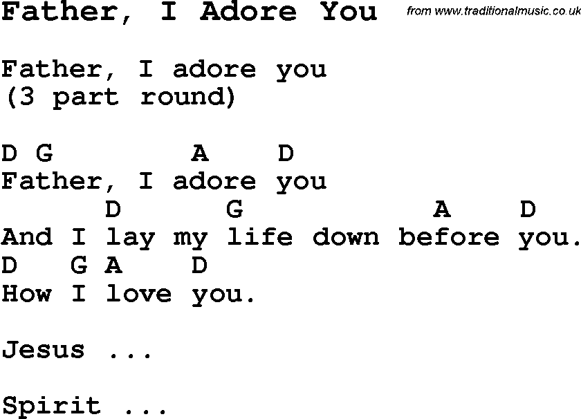 Summer Camp Song, Father, I Adore You, with lyrics and