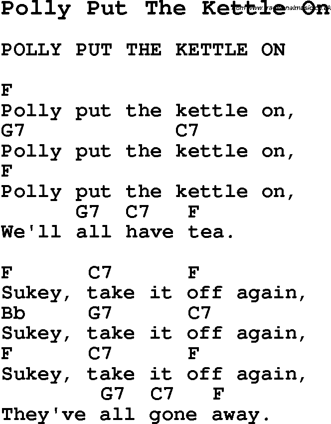 Summer Camp Song, Polly Put The Kettle On, with lyrics and