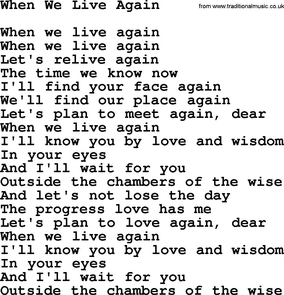 Willie Nelson song: When We Live Again, lyrics