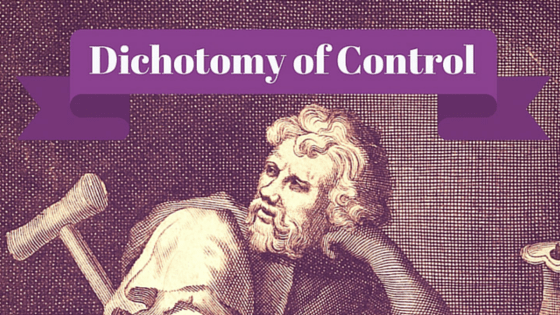 Dichotomy of Control – Traditional Stoicism