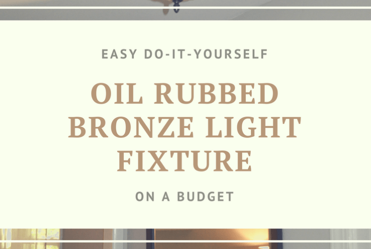 easy DIY oil rubbed bronze light fixture