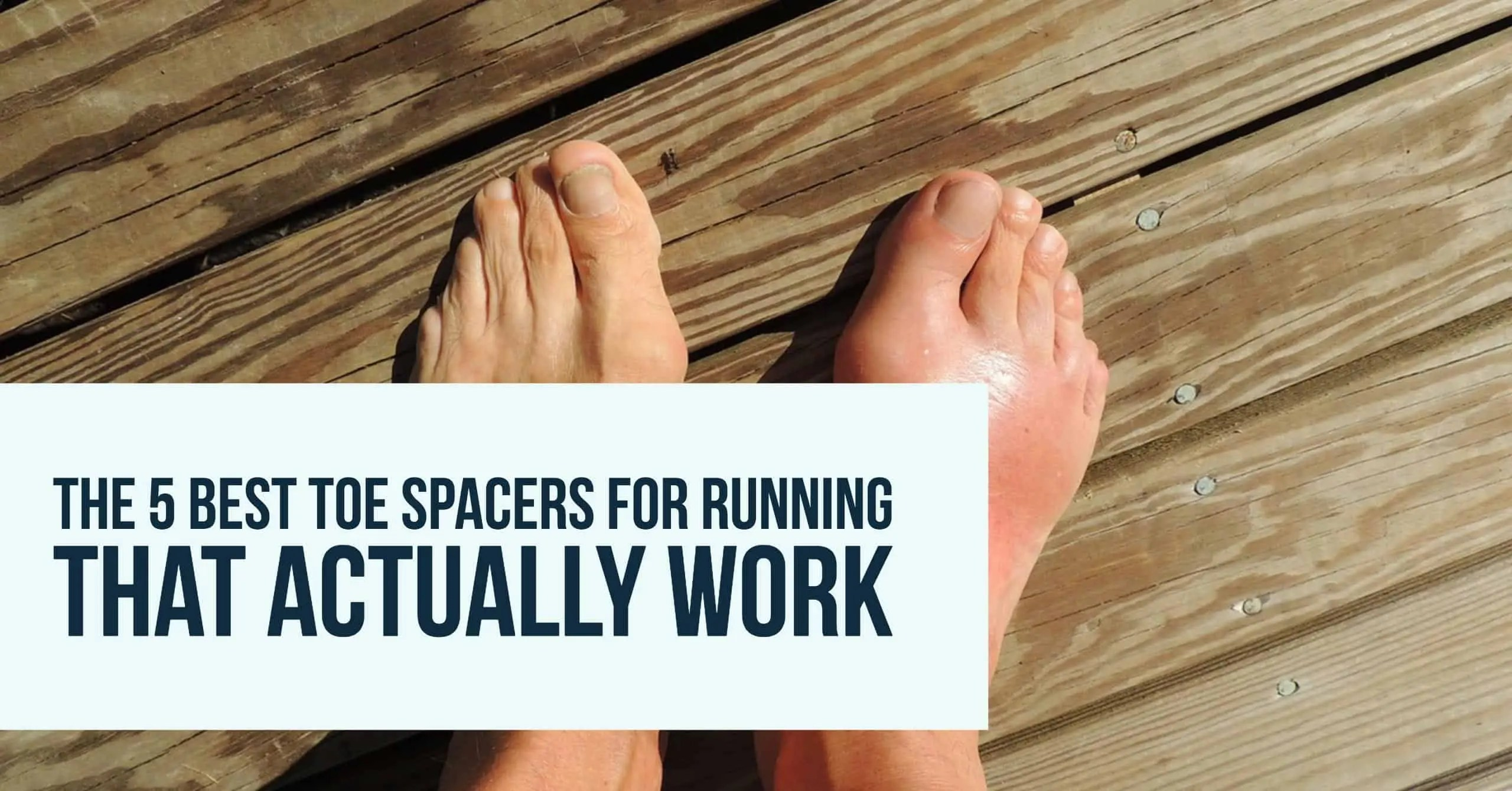 The 5 Best Toe Spacers for Running That Really Work [2020 ...