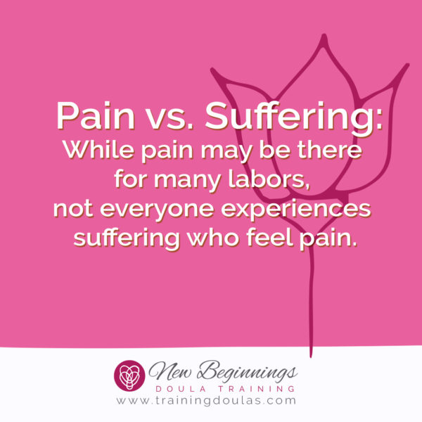 Providing Labor Support: Pain vs Suffering