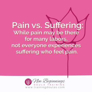 Providing Labor Support: Pain vs Suffering