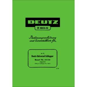 Deutz Traktoren Bedienungsanleitung Ersatzteilliste 28PS F2L-514-50