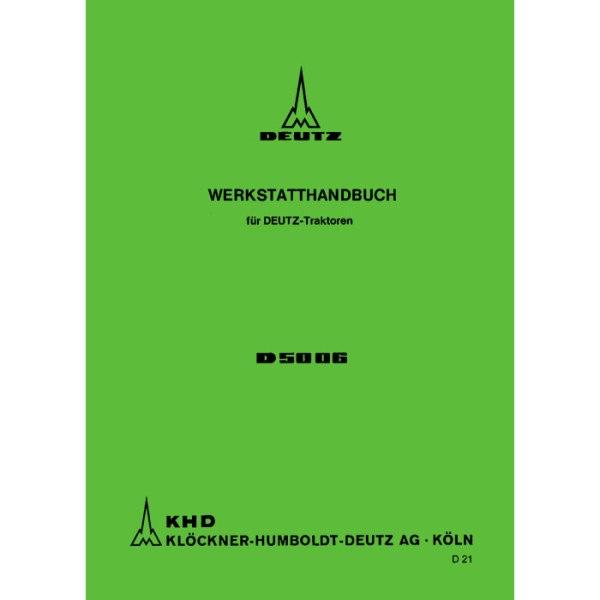 Deutz Werkstatthandbuch D5006