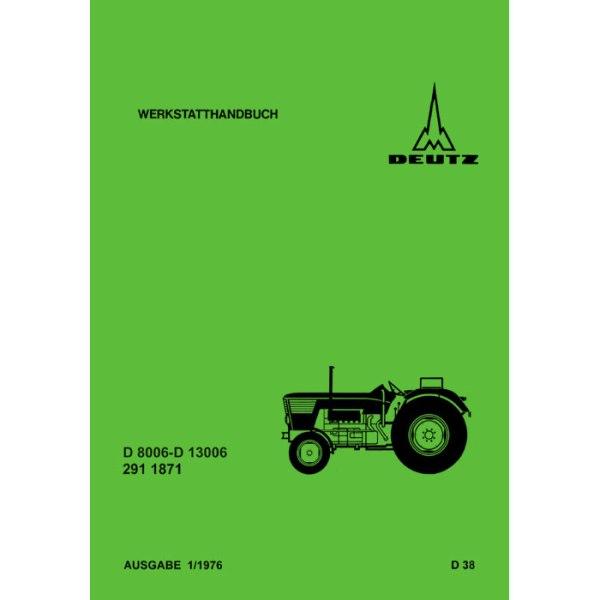 Deutz Werkstatthandbuch D8006-D13006