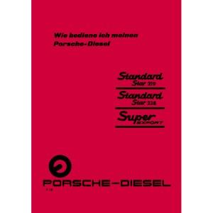 Porsche-Diesel Standard-Star-219 Standard-Star-238 Super-Export Bedienungsanleitung Betriebsanleitung