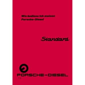 Porsche-Diesel Standard Traktor Bedienungsanleitung Betriebsanleitung