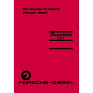 Porsche-Diesel-Traktor Bedienungsanleitung Betriebsanleitung Standard-Star