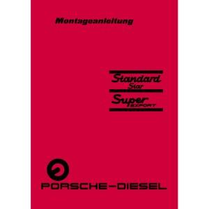 Porsche-Diesel Traktoren Montageanleitung Standard-Star Super-Export
