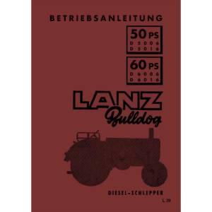 Lanz-Bulldog Betriebsanleitung Bedienungsanleitung D-6006 D-6016 60-PS