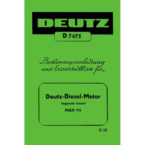 Deutz Bedienungsanleitung-Ersatzteilliste Motor MAH 711