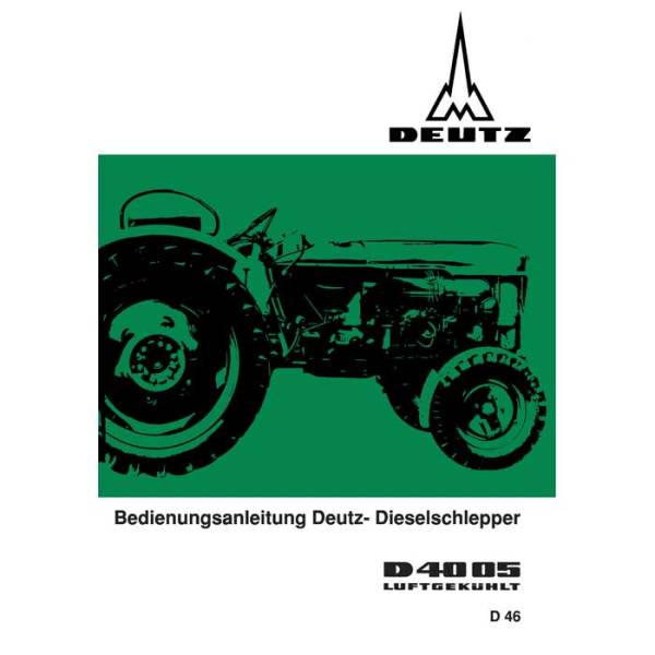 Deutz Betriebsanleitung Bedienungsanleitung D4005