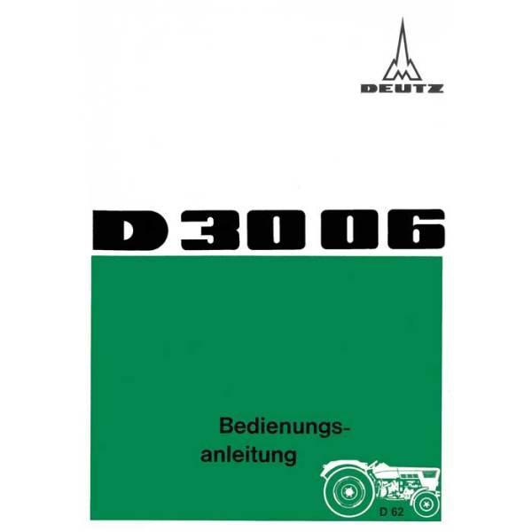 Deutz D3006 Bedienungsanleitung Betriebsanleitung